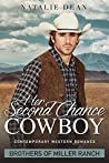 Her Second Chance Cowboy (Brothers of Miller Ranch, #1)