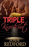 Triple Knockout (Make Mine A Menage Book 3)