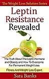 Leptin Resistance...