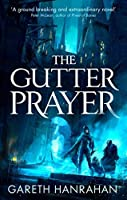 The Gutter Prayer (The Black Iron Legacy, #1)