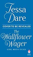 The Wallflower Wager (Girl Meets Duke, #3)