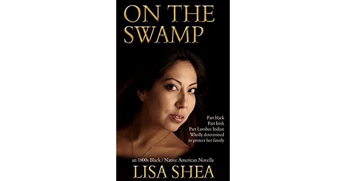 On the Swamp - an 1800s Black / Native American Novella by