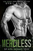 Merciless (The Alpha Bodyguard Series)