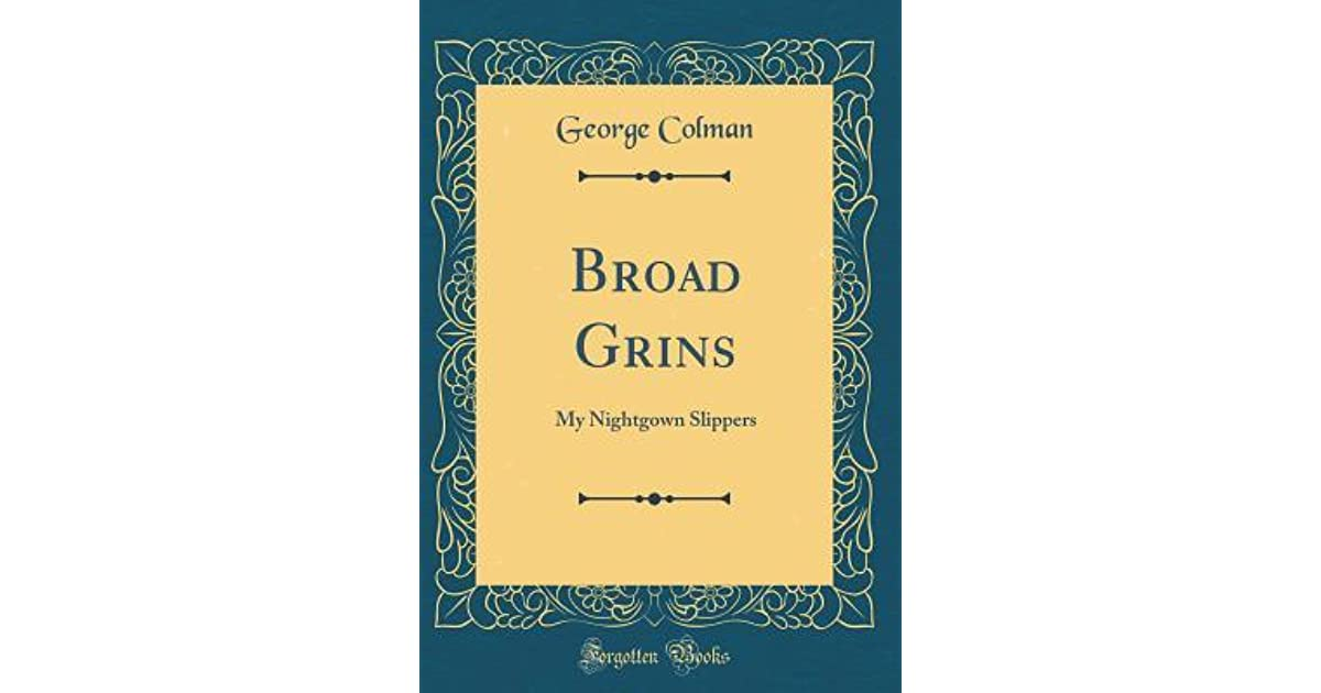 0cb4331131 Broad Grins  My Nightgown Slippers by George Colman