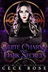 White Charms and Dark Secrets (Grey Witch #2)