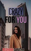 Crazy For You (Miraculous Love Book 2)