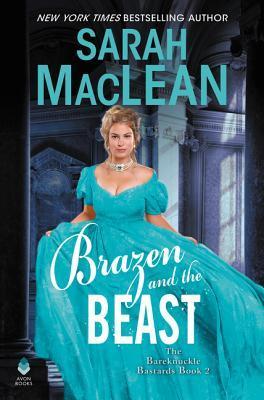Brazen and the Beast (The Bareknuckle Bastards, #2)