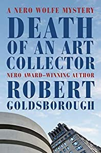 Death of an Art Collector (Rex Stout's Nero Wolfe Mysteries #14)