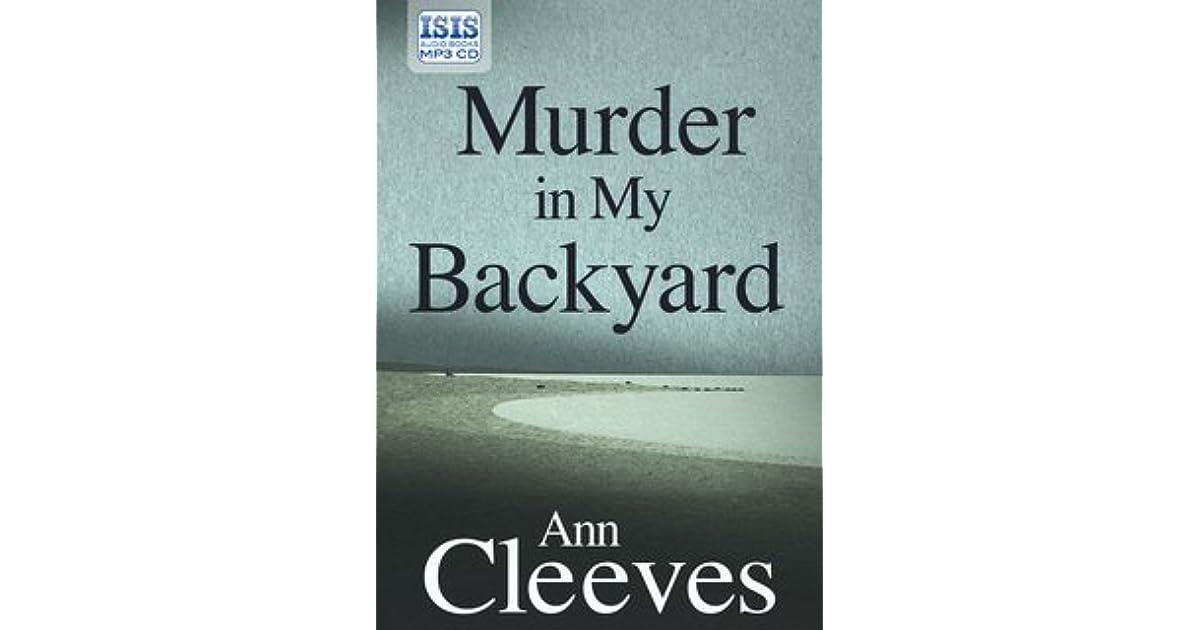 Murder In My Backyard (Inspector Ramsay, #2) by Ann Cleeves