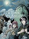 La Tour des Anges (La Tour des Anges, #1)