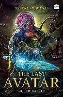 The Last Avatar - Age of Kalki # 1