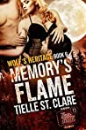 Memory's Flame (Wolf's Heritage Book 6)