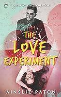 The Love Experiment (Stubborn Hearts, #1)
