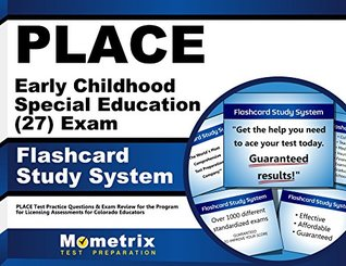 Place Early Childhood Special Education (27) Exam Flashcard Study System: Place Test Practice Questions and Exam Review for the Program for Licensing Assessments for Colorado Educators