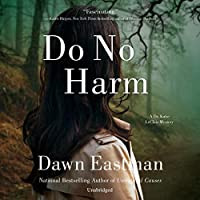 Do No Harm: A Dr. Katie LeClair Mystery: The Dr. Katie LeClair Mysteries, book 2