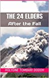 The 24 Elders: After the Fall