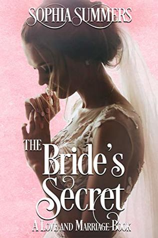 The Bride's Secret (Love and Marriage #1)