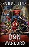 Dan the Warlord (Gold Girls and Glory, #4)