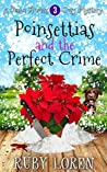 Poinsettias and the Perfect Crime (Diana Flowers Floriculture Mysteries #3)