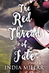 The Red Thread of Fate (The Geisha Who Ran Away, #2)