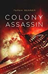 Colony Assassin
