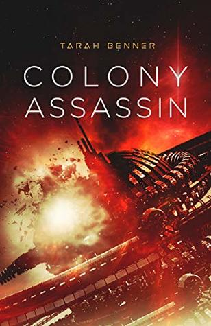 Colony Assassin (The Elderon Chronicles #3)