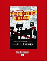 Freedom Ride (Large Print 16pt)