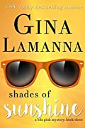 Shades of Sunshine (Lola Pink Mysteries #3)