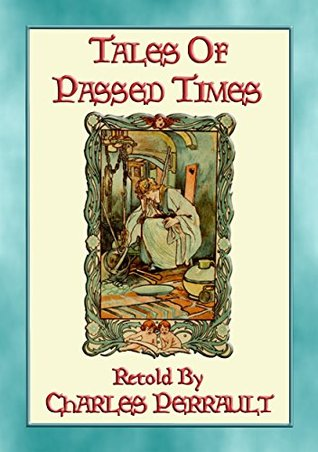 TALES OF TIMES PASSED - 11 of our most popular Fairy Tales by