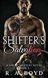 The Shifter's Salvation (Ghost Shifters, #3)