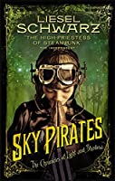 Sky Pirates: Chronicles of Light and Shadow