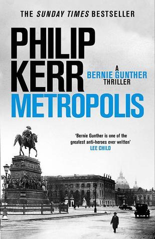 Metropolis (Bernie Gunther, #14)