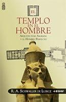 El templo en el Hombre: Arquitectura sagrada y el hombre perfecto