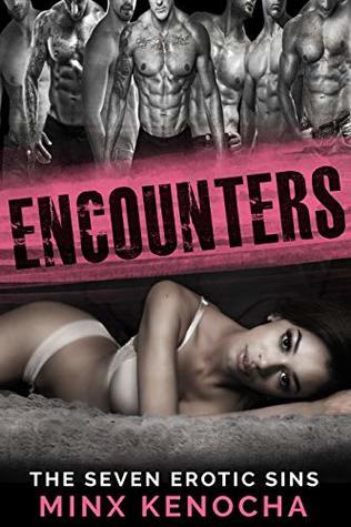 ENCOUNTERS: The Seven Erotic Sins
