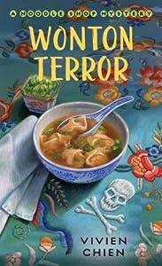 Wonton Terror (A Noodle Shop Mystery, #4)