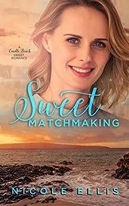 Sweet Matchmaking (Candle Beach Sweet Romances #6)