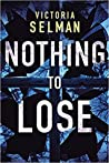 Nothing to Lose (Ziba MacKenzie, #2)