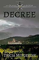 Decree (The Blades of Acktar)