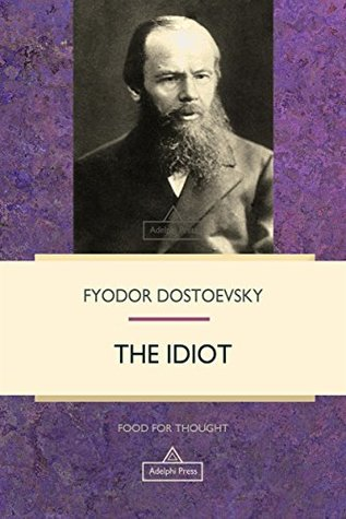 The Idiot (Food For Thought)