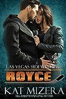 Royce (Las Vegas Sidewinders Book 10)