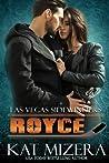 Royce (Las Vegas Sidewinders #10)