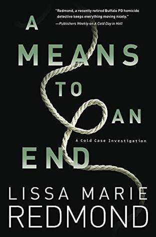 A Means to An End (Cold Case Investigation #3)