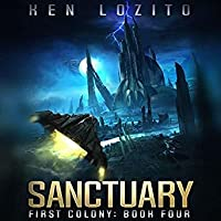 Sanctuary (First Colony #4)