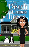 Death Comes in Threes (Addie Foster Mystery Series, #1)