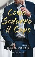 Come sedurre il capo (Tempt Serie Vol. 1)