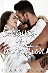 Longing for Perfection (Longing, #2)