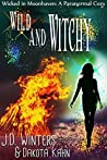Wild and Witchy (Wicked in Moonhaven #4)