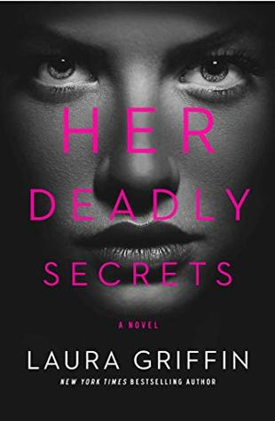 Her Deadly Secrets by Laura Griffin