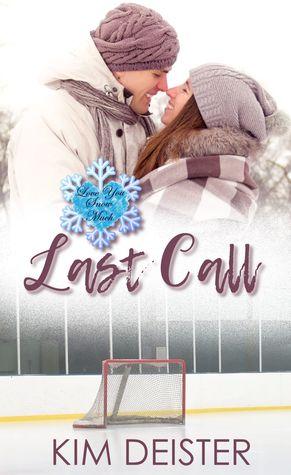 Last Call: A Love You Snow Much Serial Novella
