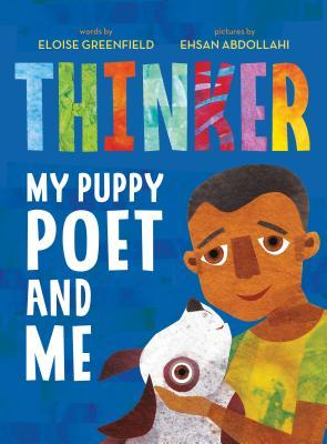 Thinker: My Puppy Poet and Me